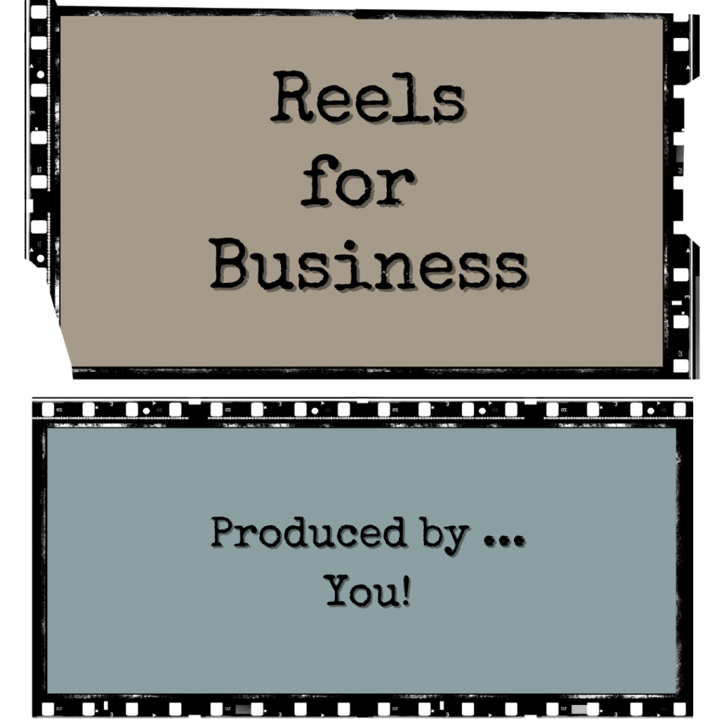 reels for business
